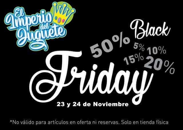 De Descuentos Llega Con Friday Black A Imperio El Del Juguete kXZOPiu